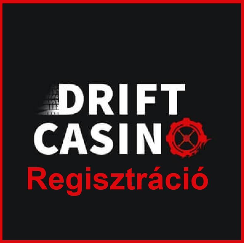 Drift Casino Regisztráció