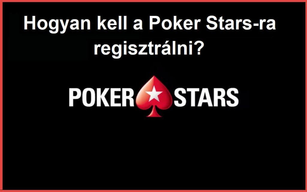 Hogyan kell a Poker Stars-ra regisztrálni